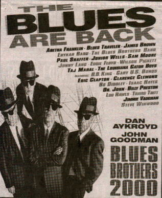 Blues Brothers 2000 opened 2/6/98!